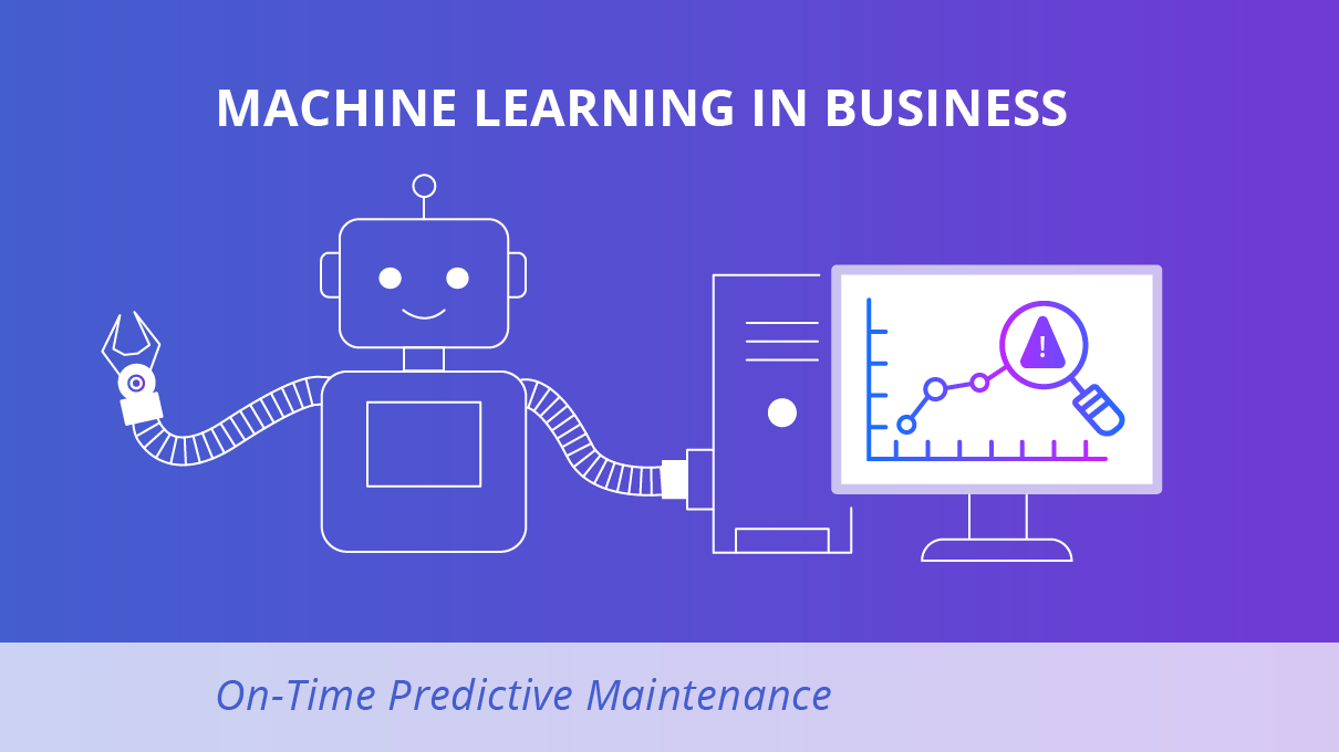 Machine Learning in Business: Eight Valuable Use Cases   SaM