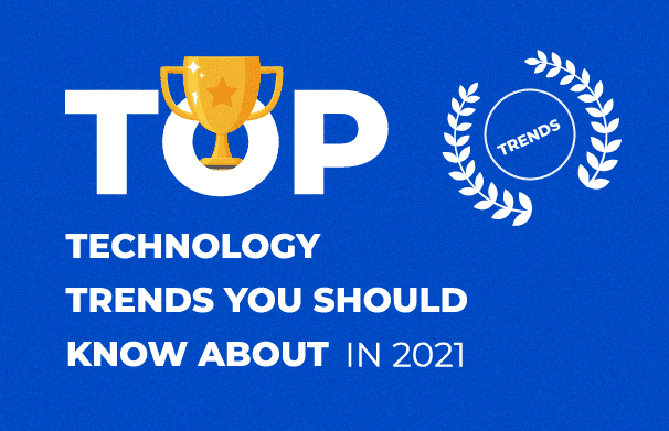 Top-Tech-Trends-2021