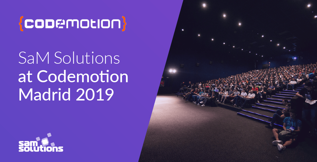 SaM Solutions' Java Experts Attend Codemotion Madrid 2019